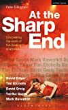 ISBN:  - At the Sharp End: Uncovering the Work of Five Leading Dramatists: David Edgar, Tim Etchells and Forced Entertainment, David Greig, Tanika Gupta and Mark Ravenhill (Plays and Playwrights)