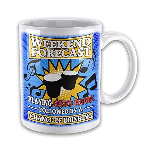 11oz Weekend Forecast Playing Bongo Drums Funny Novelty Gift Mug