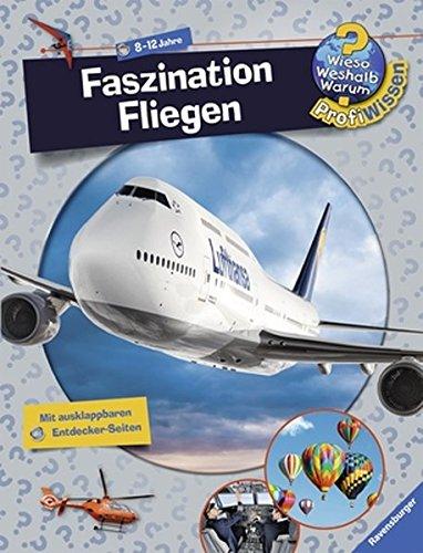 Preisvergleich Produktbild Faszination Fliegen (Wieso Weshalb Warum ProfiWissen, Band 14)