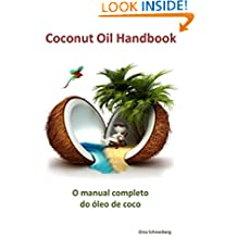 O manual completo do óleo de coco (Portuguese Edition)