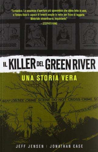 il-killer-del-green-river-una-storia-vera