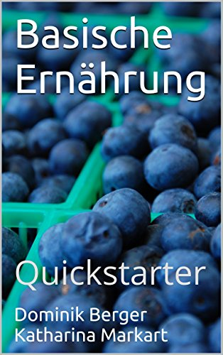 Basische Ernährung: Quickstarter