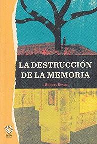 La destrucción de la memoria par Robert Bevan