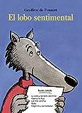 EL LOBO SENTIMENTAL (Álbumes ilustrados)