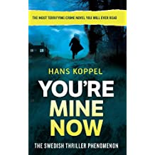 You're Mine Now (English Edition)