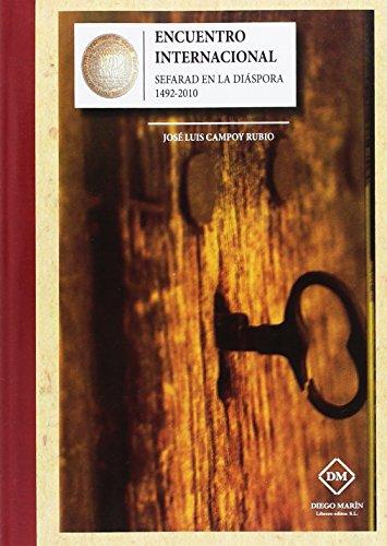 ENCUENTRO INTERNACIONAL SEFARAD EN LA DIASPORA 1492-2010: CELEBRADO DEL 26 AL 28 DE ABRIL DE 2010 EN MURCIA (FACSIMILES)