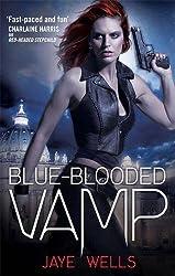 Blue-Blooded Vamp: Sabina Kane: Book 5 by Jaye Wells (2012-06-07)
