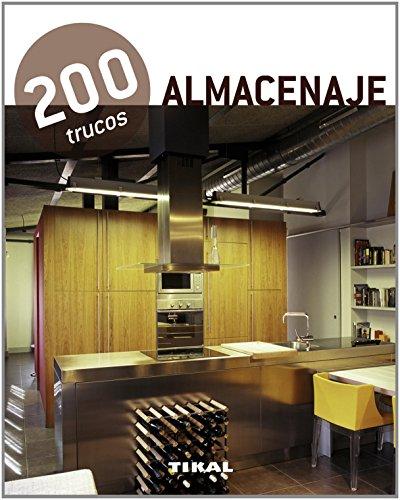 200 trucos en decoració. Almacenaje por Equipo Tikal