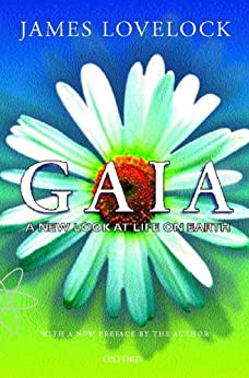 Gaia: A New Look at Life on Earth von [Lovelock, James]