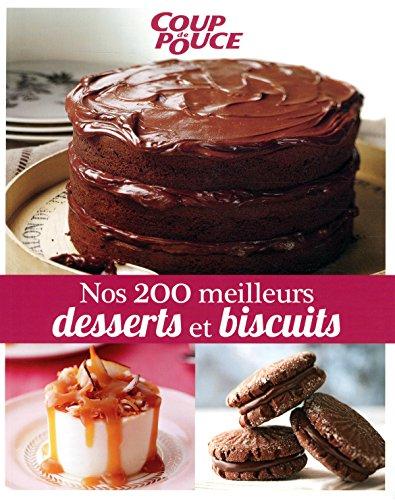 200 meilleurs desserts et biscuits -nos