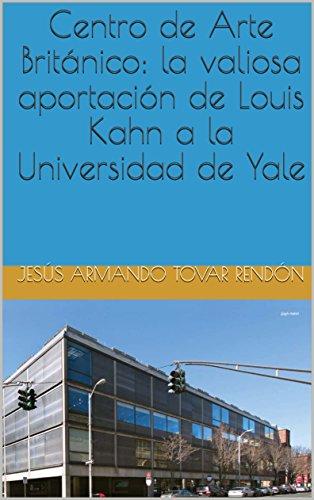 Centro de Arte Británico: la valiosa aportación de Louis Kahn a la Universidad de Yale