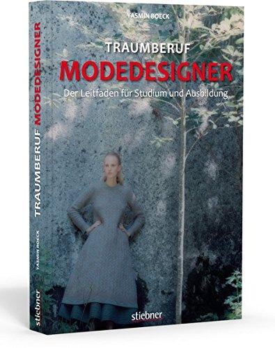 Traumberuf Modedesigner: Der Leitfaden für Studium und Ausbildung Buch-Cover
