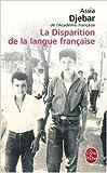 la disparition de la langue fran?aise de assia djebar 1 juin 2006