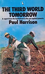 The Third World Tomorrow: A Report from the Battlefront in the War Against Poverty