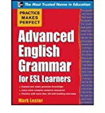 [(Practice Makes Perfect Advanced English Grammar for ESL Learners)] [Author: Mark Lester] published on (September, 2010)