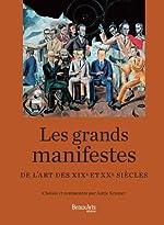 Les grands manifestes de l'art des XIXe et XXe siècles de Antje Kramer
