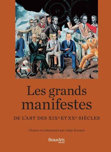 Les grands manifestes de l'art des XIXe et XXe siècles