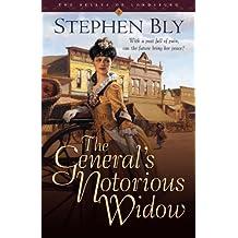 The General's Notorious Widow (Belles of Lordsburg)