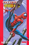 Ultimate Spider-Man, Tome 2 - Face-à-face