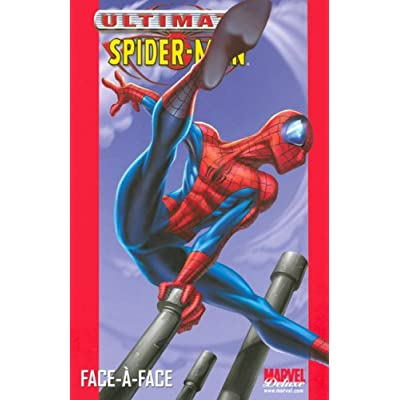 Ultimate Spider-Man, Tome 2 : Face-à-face