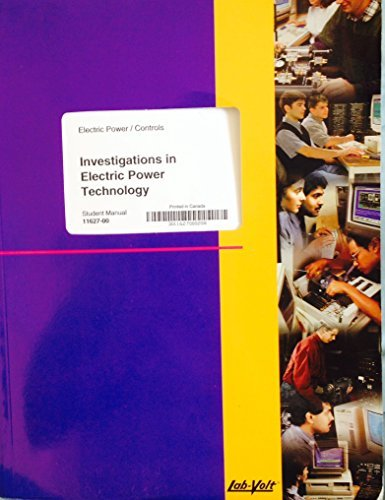 Investigations in Electric Power Technology, Student Manual, 3rd