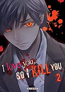 I love you so I kill you Edition simple Tome 2