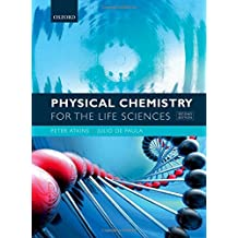 Physical Chemistry for the Life Sciences by Peter Atkins (2015-09-03)