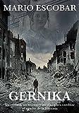 Image de Gernika: Historia, amor y suspense