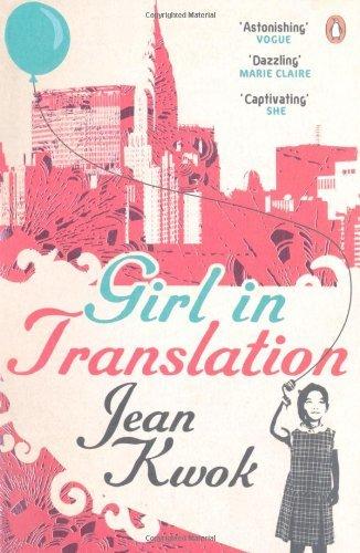 Girl in Translation by Jean Kwok (2-Jun-2011) Paperback