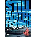Still Water On The Pole With Bob Nudd