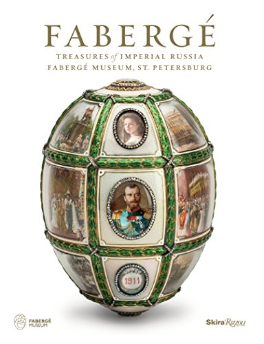 Faberge: Treasures of Imperial Russia: Faberge Museum, St. Petersburg Faberge Imperial