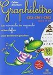 Cahier d'�criture Graphilettre CE2-CM...