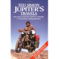 Jupiter's Travels : Four Years Around the World on a Triumph (English Edition)