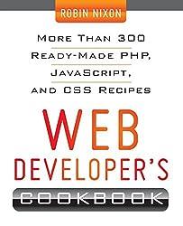 [Web Developer's Cookbook] [By: Nixon, Robin] [May, 2012]