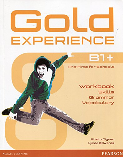 Gold Experience: B1+ Pre-First for Schools