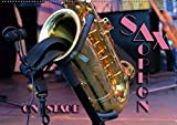 SAXOPHON - on stage (Wandkalender 2019 DIN A2 quer): Konzertfotografien und Detailansichten verschiedener Saxophone (Monatskalender, 14 Seiten ) (CALVENDO Kunst)