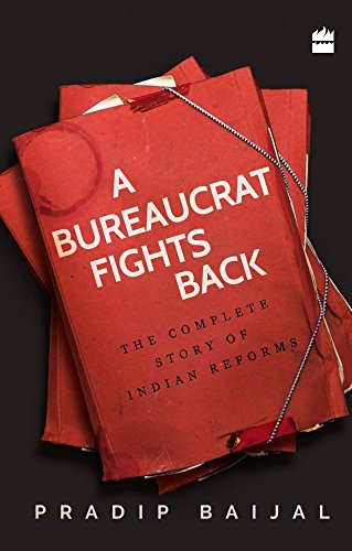 a-bureaucrat-fights-back-the-complete-story-of-indian-reforms