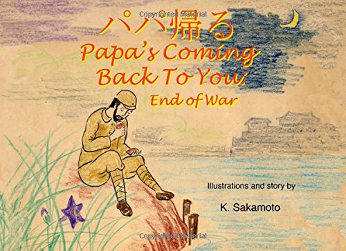 Papa's Coming Back To You: End Of War