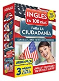 Curso de Inglés En 100 Días Para La Ciudadanía / Prepare for Citizenship with English in 100 Days for Citizenship Audio Pack: Curso Acelerado En 100 C (Ingles En 100 Días / English in 100 Days)