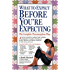 What to Expect Before You're Expecting (English Edition)