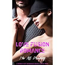 Love Fusion Romance: The All Dreaming: A Mixed Hot Romance Book Collection (English Edition)
