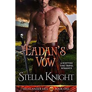 Eadan's Vow: A Scottish Time Travel Romance (Highlander Fate Book 1) Best Online Shopping Store