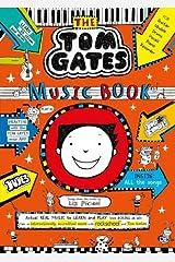 Tom Gates: The Music Book Paperback