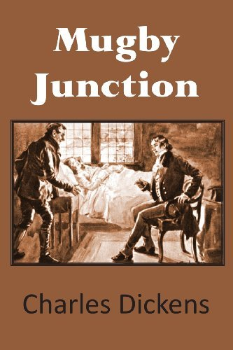 Mugby Junction by Charles Dickens (2013-10-01)
