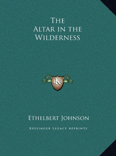 The Altar in the Wilderness