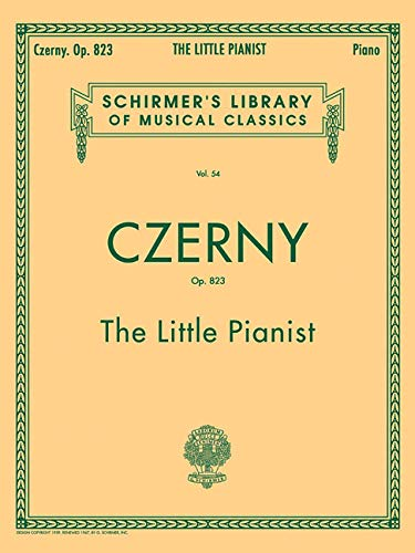 Carl Czerny: The Little Pianist: (Schirmer's Library of Musical Classics)