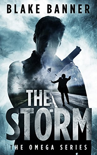 The Storm - An Action Thriller Novel (Omega Series Book 3) (English Edition)