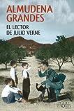 El lector de Julio Verne (serie Almudena Grandes)