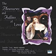 """Lane, Jennifer: """"pleasures And Follies Of Love"""" - Music Of Purcell, Blow, Dowland, Johnson"""