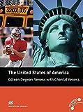 USA: The United States of America: Landeskundliche Lektüre mit Fotos (ohne Audio-CDs) (Cultural Readers) - Coleen Degnan-Veness
